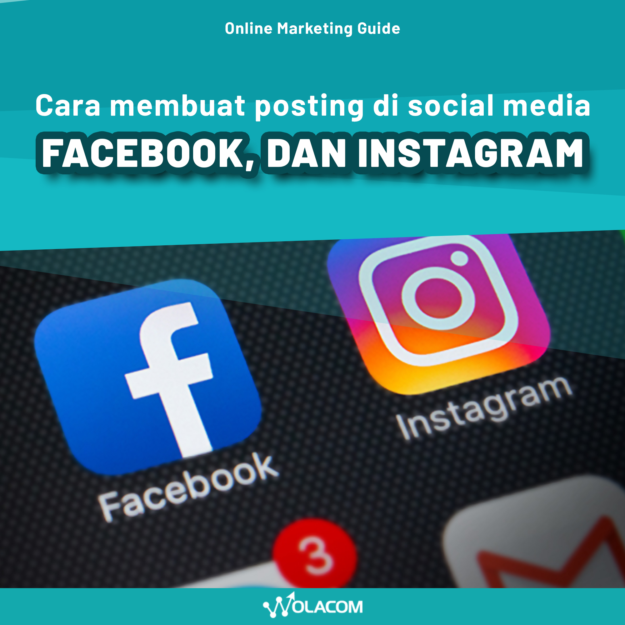Cara Posting di Social Media Facebook, Instagram - Online Marketing Guidance